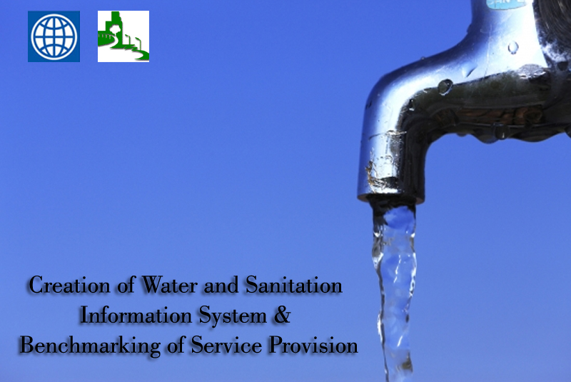 Creation of Water and Sanitation Information System (WASIS) & Benchmarking of Service Provision
