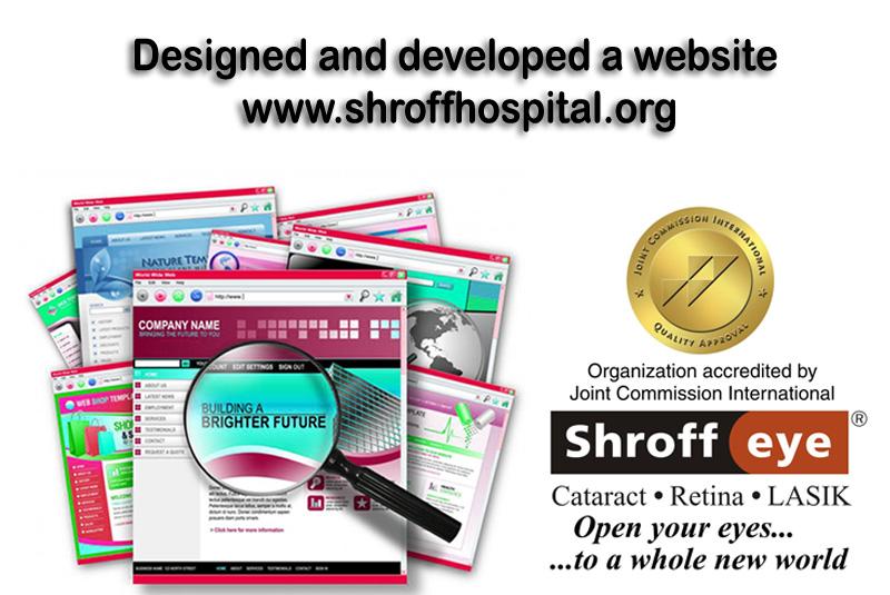 Designed and developed a website www.shroffhospital.org