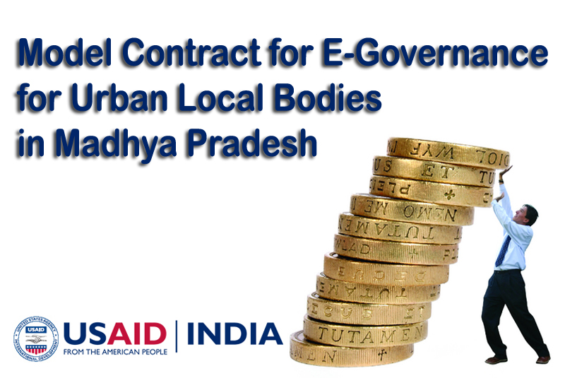 Model Contract for E- Governance for Urban Local Bodies in Madhya Pradesh