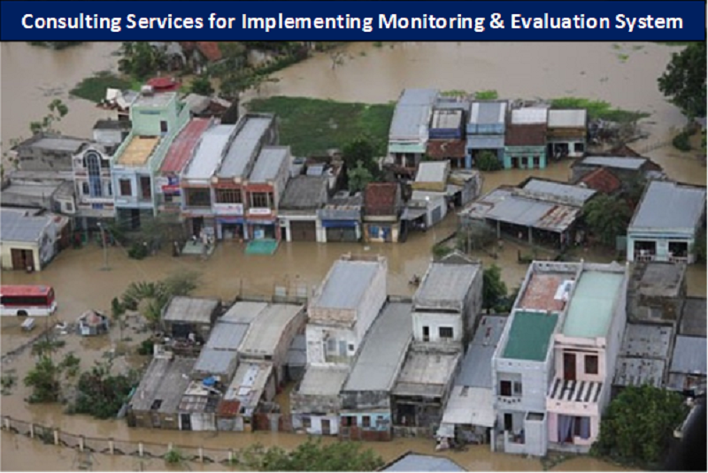 Consulting Services for Implementing Monitoring & Evaluation System (Vietnam Hazard Managing) – (Ref. 2000014189/5100016347)