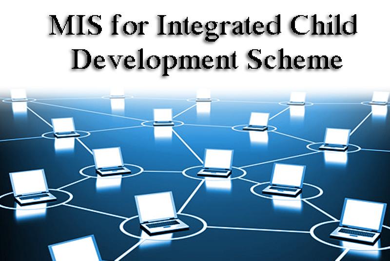 MIS for Integrated Child Development Scheme