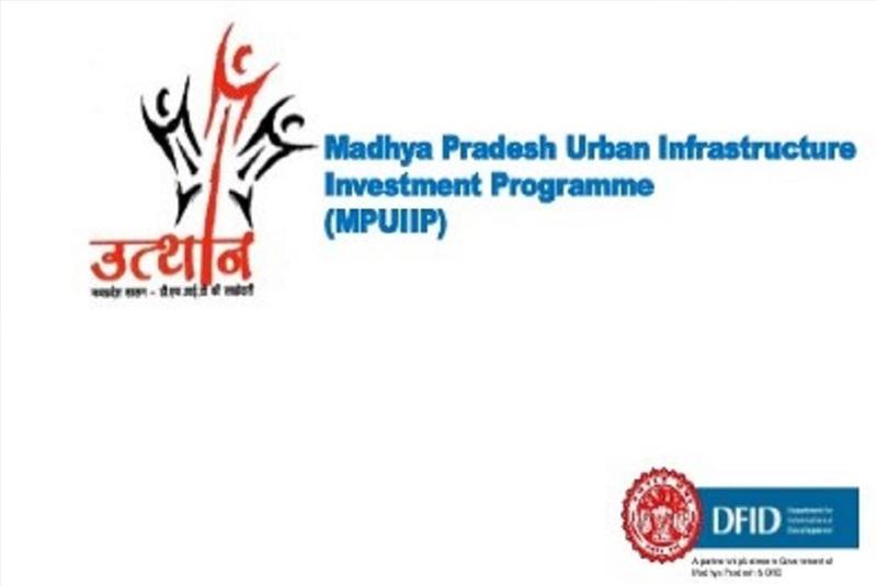Madhya Pradesh Urban Infrastructure Investment Project (MPUIP)