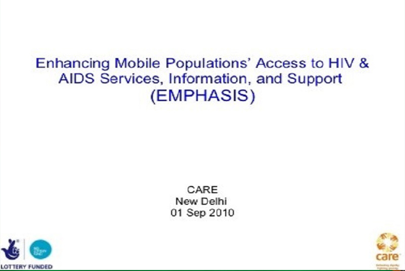 End Line Survey and Evaluation of Enhancing Mobile Populations' Access to HIV and AIDS Services, Information and Support (EMPHASIS) Project